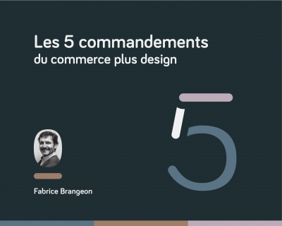 Les 5 commandements du commerce plus design